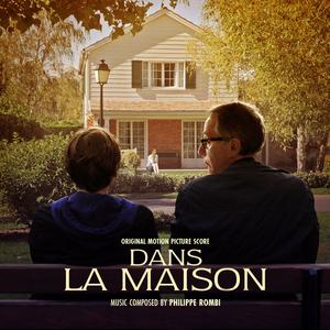 Dans la maison (Bande originale du film de François Ozon)