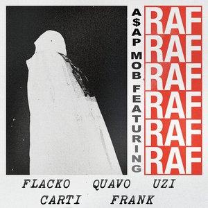Raf (feat. A$AP Rocky, Playboi Carti, Quavo, Lil Uzi Vert & Frank Ocean) - Single
