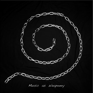 Music As Weaponry