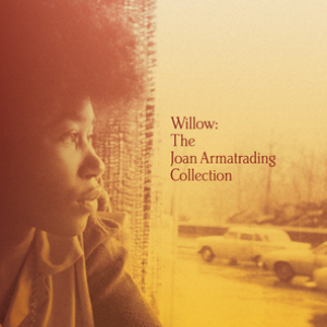 Willow:The Joan Armatrading Collection