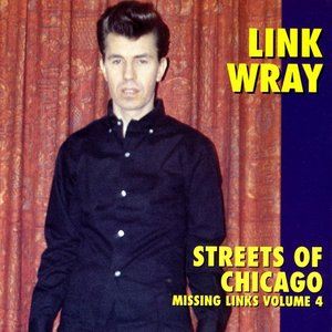 Streets Of Chicago - Missing Links Volume 4