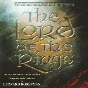 The Lord Of The Rings (Original Motion Picture Soundtrack)