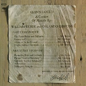 A Consort of Musicke Bye William Byrde and Orlando Gibbons