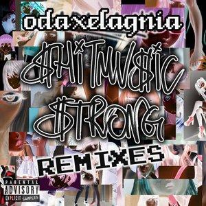 Shitmusic Strong Remixes