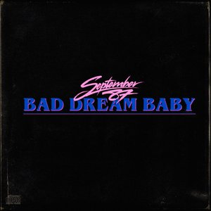 Bad Dream Baby