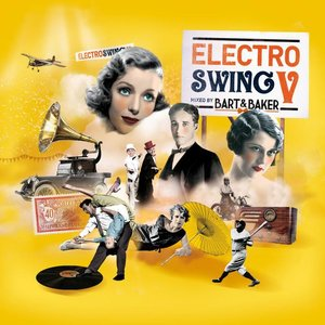Electro Swing V by Bart & Baker