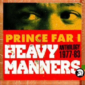 Heavy Manners: The Anthology