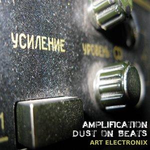 Amplification Dust on Beats