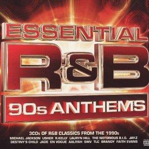 Essential R&B - 90s Anthems