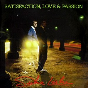 Satisfaction, Love & Passion