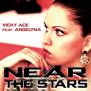 Near the Stars (Vicky Ace feat. Angelyna)