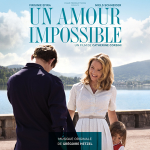 Un amour impossible (Original Motion Picture Soundtrack)