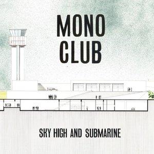 Sky High and Submarine
