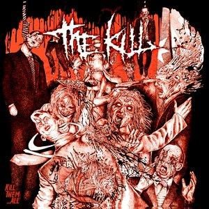 Kill Them...All