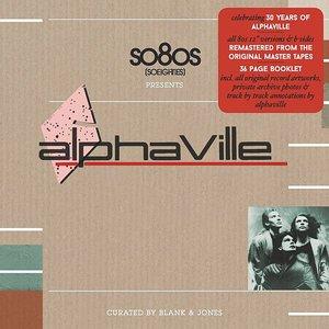 so8os pres. ALPHAVILLE, curated by Blank & Jones