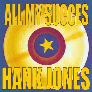 All My Succes - Hank Jones