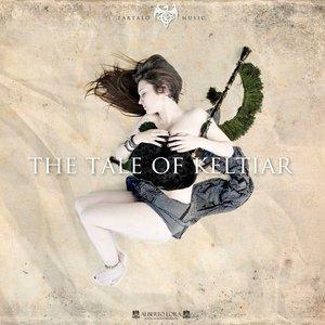 The Tale Of Keltiar
