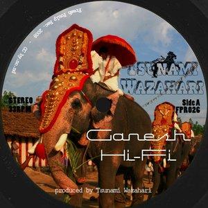 Ganesh Hi-Fi