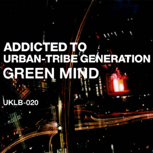Addicted To Urban-Tribe Generation