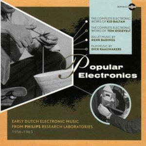 Popular Electronics: Early Dutch Electronic Music 1956-1963