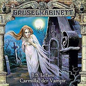 Folge 1: Carmilla, der Vampir