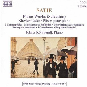 SATIE: Piano Works (Selection)
