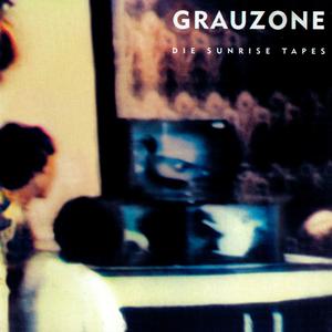 Grauzone - Die Sunrise Tapes - Lyrics2You