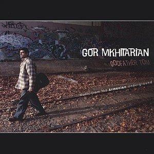 Godfather Tom: Music from the Armenian Underground