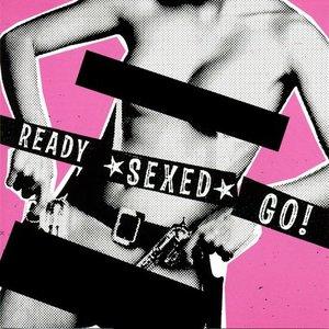 Ready Sexed Go!