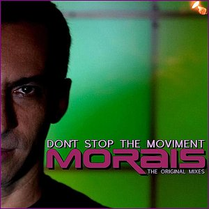 Don't Stop the Moviment