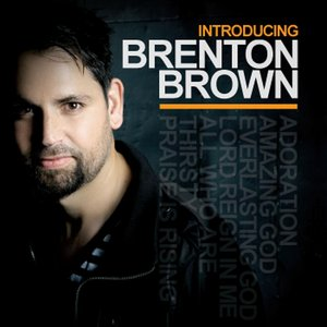 Introducing Brenton Brown