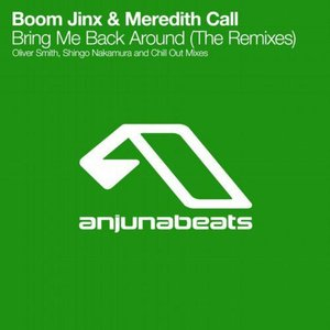 Bring Me Back Around (The Remixes)