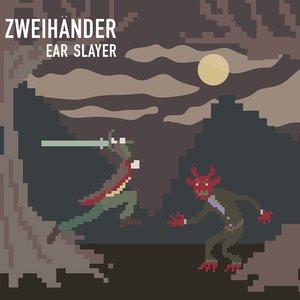 Ear Slayer