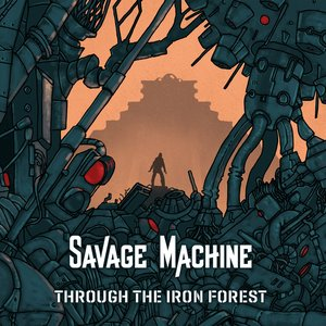 Through The Iron Forest
