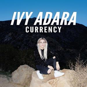 Ivy Adara - Currency