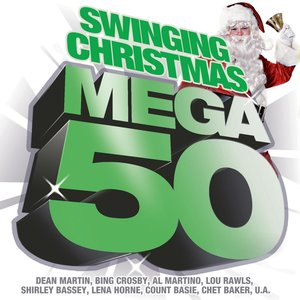 Mega 50 - Swinging Christmas