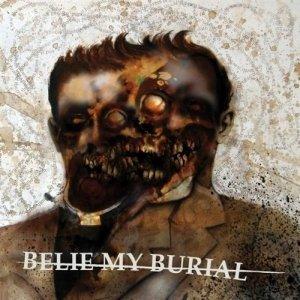 Belie My Burial