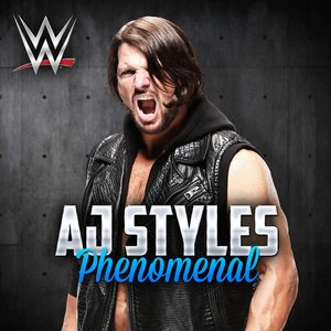 WWE: Phenomenal (AJ Styles) - Single