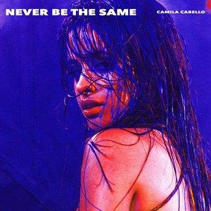 Never Be the Same (Radio Edit)