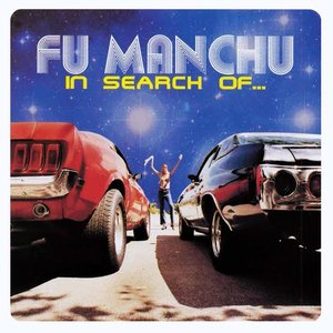 Cover Fu Manchu - In Search Of
