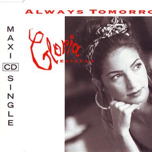 Gloria Estefan - Always Tomorrow (CD Single) - Zortam Music
