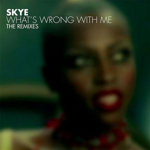 What's Wrong With Me: The Remixes