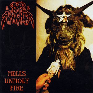 Hells Unholy Fire