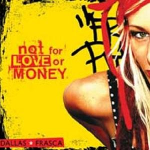 Not For Love Or Money
