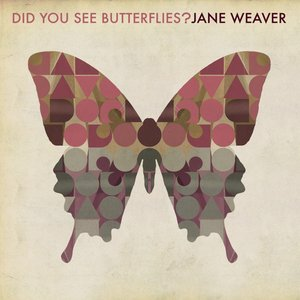 Did You See Butterflies?