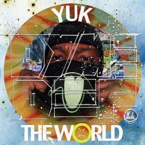 Yuk The World