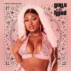 Album artwork for Girls In The Hood by Megan Thee Stallion