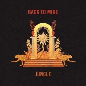 Back to Mine: Jungle [Explicit]