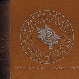 Spirituality 1983-2008: The Consummate Compendium