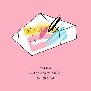 Coma (Late Nite Edit)